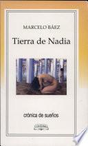 Tierra de Nadia, 1995-1999