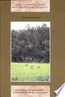 Tierra, trabajo y ganado en la región norte de Jalisco