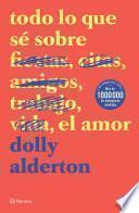 Todo lo que sé sobre el amor (Edición mexicana)