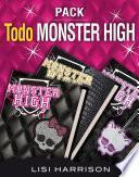 Todo Monster High (Pack 3 ebooks): Monster High: MH1, MH2: Monstruos de los más normales y MH3: Querer es poder