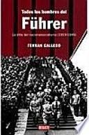 Todos los hombres del Führer