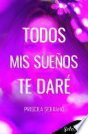 Todos mis sueños te daré