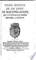 Tomo primera[-septimo] de las Leyes de recopilacion ...