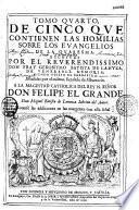 Tomo primero de cinco que contienen las homilias sobre los evangelios de la quaresma escritas por Don Fray Geronymo Batista de Lanuza...