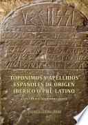 Topónimos y apellidos españoles de origen ibérico o pre-latino