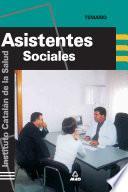 Trabajadores Sociales Del Instituto Catalan de Salud. Temario. E-book