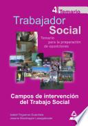 Trabajadores Sociales. Temario General Volumen Iv. Campos de Intervencion Del Trabajo Social.e-book.