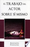 Trabajo del Actor Sobre Si Mismo