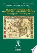 Traducción y representaciones del conflicto desde España y América