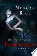 Transformación (Libro #1 del Diario de un Vampiro)