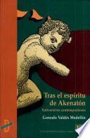 Tras el espíritu de Akenatón