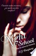Tras los muros de Cimmeria (Night School 1)