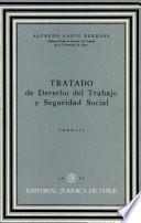 Tratado de derecho del trabajo y seguridad social
