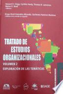 Tratado de estudios organizacionales: volumen 2