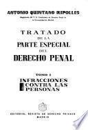 Tratado de la parte especial del derecho penal: Infracciones contra las personas