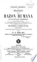 Tratado de la razón humana en sus estados intermedios ... con aplicación á la práctica del foro