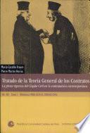 Tratado de la teoría general de los contratos: La plena vigencia del Código civil en la contratación contemporánea