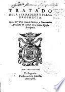 Tratado de la verdadera y falsa prophecia