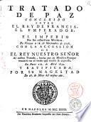 Tratado de paz concluido entre el rey de Francia, el emperador, y el imperio por sus respectivos ministros. En Vienna a 18. de noviembre de 1738. Con la accession de el rey nuestro senor al mismo tratado ..