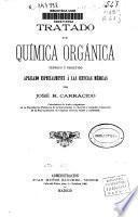 Tratado de química orgánica teórico y práctico aplicado especialmente a las ciencias médicas