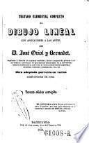 Tratado elemental completo de dibujo lineal con aplicacion a las artes. 3. ed. corr