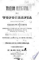 Tratado elemental de topografía segun las últimas lecciones publicadas por Mr. Salneuve