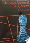 Tratado General de Ajedrez, I