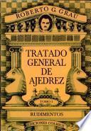Tratado general de ajedrez (pack)
