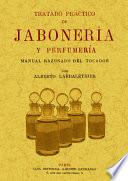 Tratado práctico de jabonería y perfumería