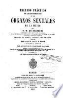 Tratado práctico de las enfermedades de los órganos sexuales de la mujer