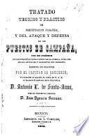 Tratado teórico y practico de fortificacion pasajera, y del ataque y defensa de los puestos de campaña
