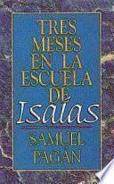 Tres Meses en la Escuela de Isamas (Isaiah)