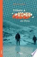 Tributo a Lo Insólito en Perú