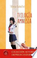 Trilogía amnesia
