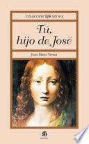Tu, Hijo De Jose/ You, Son of Joseph