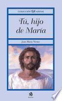 Tú, hijo de María