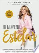 Tu Momento Estelar / Your Shining Moment