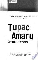 Túpac Amaru ; drama historico