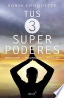 Tus 3 superpoderes
