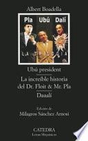 Ubú president, o, Los últimos días de Pompeya