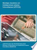 UF0152 - Montaje mecánico en instalaciones solares fotovoltaicas