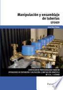 UF0409 - Manipulación y ensamblaje de tuberías