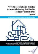 UF0999 - Proyecto de instalación de redes de abastecimiento y distribución de agua y saneamiento