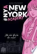¡Un año fuera de casa! (Serie New York Academy 1)