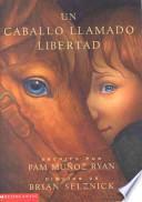 Un caballo llamado Libertad