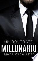 Un contrato millonario