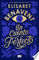 Un cuento perfecto (Elisabet Benavent)