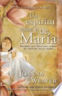 Un Espiritu Como El de Maria