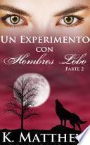 Un experimento con hombres lobos: