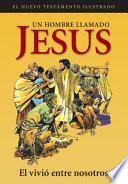 Un Hombre Llamado Jesus